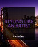 Lash Art Pro - STYLING LIKE AN ARTIST